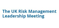 The UK Risk Management Leadership Meeting